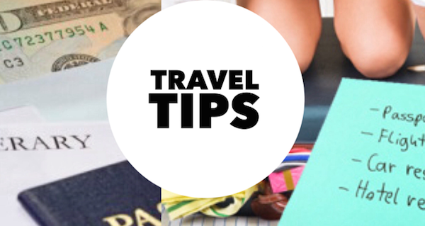 TRAVEL-TIPS-What-To-Know-Before-You-Go